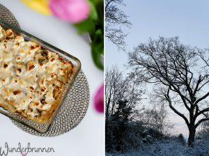 Schnee-Liebe und Weißkohlauflauf - Wunderbrunnen - Foodblog - Fotografie